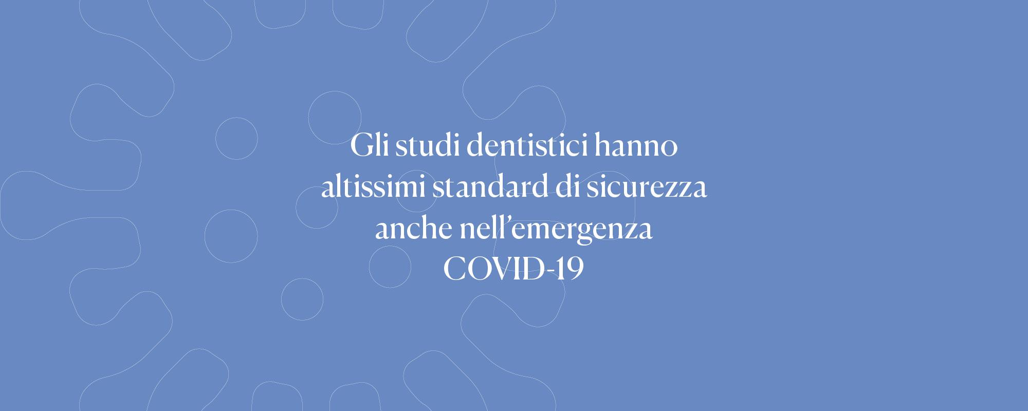 Emergenza COVID-19: è sicuro andare dal dentista?